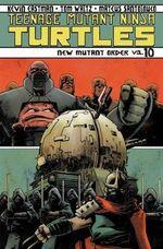 Teenage Mutant Ninja Turtles : New Mutant Order Volume 10 - Tom Waltz