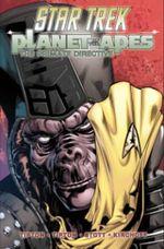 Star Trek/Planet of the Apes : The Primate Directive - Scott Tipton
