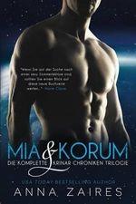 MIA & Korum (Die Komplette Krinar Chroniken Trilogie) - Anna Zaires
