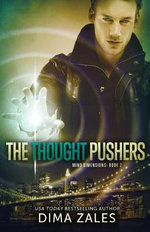 The Thought Pushers (Mind Dimensions Book 2) - Dima Zales