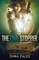 The Time Stopper (Mind Dimensions Book 0) - Dima Zales