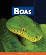 Boas : Animals of the Rainforest - Mary Ann McDonald