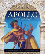 Apollo : God of the Sun, Healing, Music, and Poetry - Teri Temple
