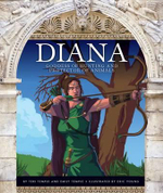 Diana : Goddess of Hunting and Protector of Animals - Teri Temple