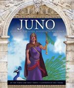 Juno : Queen of the Gods, Goddess of Marriage - Teri Temple
