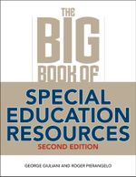 The Big Book of Special Education Resources : Second Edition - George Giuliani