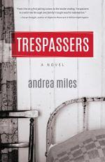 Trespassers - Andrea Miles