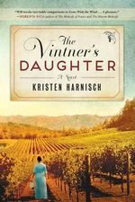 Vintner's Daughter - Kristen Harnisch