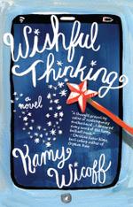 Wishful Thinking : A Novel - Kamy Wicoff