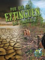Por Que Se Extinguen Las Plantas - Julie K Lundgren