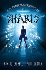 Shards : Prospero Chronicles - Matt Carter