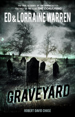 Graveyard : True Hauntings from an Old New England Cemetery - Ed Warren