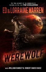 Werewolf : A True Story of Demonic Possession - Ed Warren