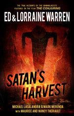Satan's Harvest : A Shocking Case of Demonic Possession - Ed Warren