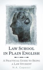 Law School in Plain English - N. a. Capozzi