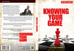 Knowing Your Game : Revised Version - David-Onamusi Sheun