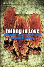 Falling in Love : With Other Essays on More Exact Branches of Science - Grant Allen