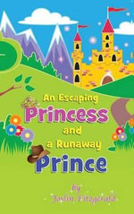 An Escaping Princess and a Runaway Prince - Mary Joslin