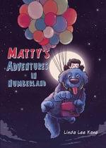 Matty's Adventures in Numberland - Linda Lee Kane