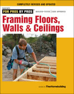 Framing Floors, Walls & Ceilings : Completely Revised and Updated