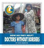 Doctors Without Borders - Katie Marsico