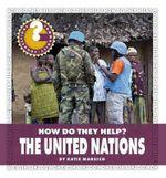 The United Nations - Katie Marsico