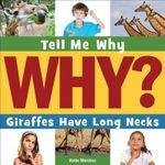 Giraffes Have Long Necks - Katie Marsico