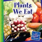 Plants We Eat - Jennifer Colby