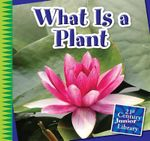 What Is a Plant? - Jennifer Colby