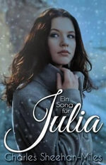 Ein Song Fur Julia - Charles Sheehan-Miles