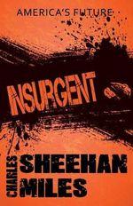 Insurgent - Charles Sheehan-Miles