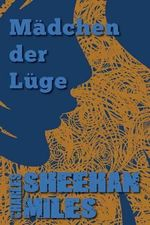 Madchen Der Luge - Charles Sheehan-Miles