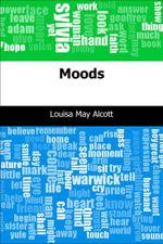 Moods - Louisa May Alcott