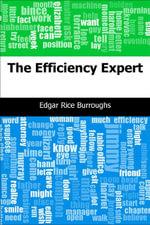 The Efficiency Expert - Edgar Rice Burroughs