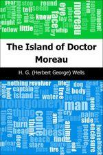 The Island of Doctor Moreau - H. G. (Herbert George) Wells