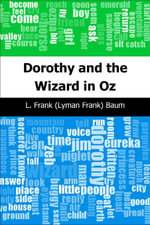 Dorothy and the Wizard in Oz - L. Frank (Lyman Frank) Baum