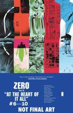 Zero : At the Heart of it All Volume 2 - Ales Kot