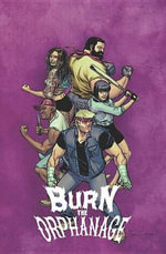 Burn the Orphanage : Reign of Terror Volume 2 - Sina Grace
