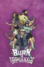 Burn the Orphanage : Reign of Terror Volume 2 - Sina Grace
