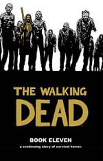 The Walking Dead : Book 11 - Stefano Gaudiano