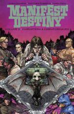 Manifest Destiny : Volume 3 - Matthew Roberts