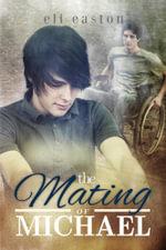 The Mating of Michael - Eli Easton