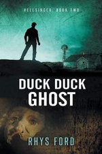 Duck Duck Ghost - Rhys Ford