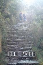 The Path - Ariel Tachna