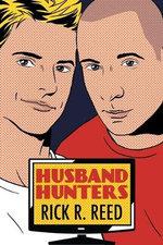 Husband Hunters - Rick R Reed