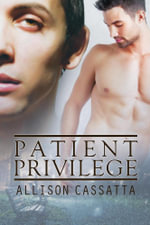 Patient Privilege - Allison Cassatta