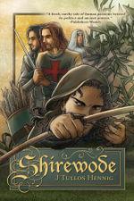 Shirewode - J Tullos Hennig