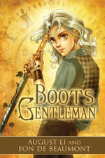 Boots for the Gentleman - August Li