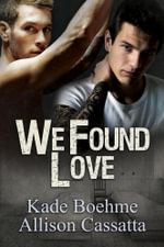 We Found Love - Kade Boehme