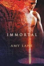 Immortal - Amy Lane
